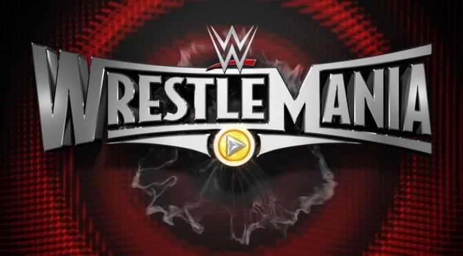 WrestleMania 31 Retro Review